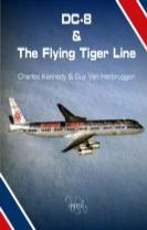 DC-8 and the Flying Tiger Line