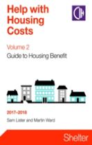 Help With Housing Costs Volume 2: Guide To Housing Benefit 2017-2018