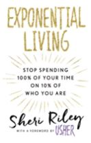 Exponential Living