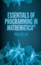 Essentials of Programming in Mathematica (R)