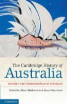 The The Cambridge History of Australia: Volume 2, the Commonwealth of Australia