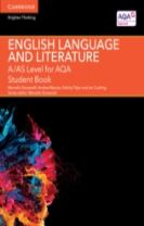 A/AS Level English Language and Literature for AQA Student Book