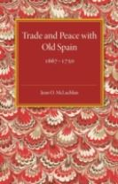 Trade and Peace with Old Spain, 1667-1750