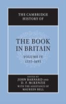The Cambridge History of the Book in Britain: Volume 4, 1557-1695