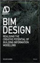 Bim Design - Realising the Creative Potential of  Building Information Modelling