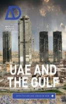 Uae and the Gulf - Architecture and Urbanism Now