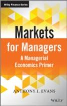 Markets for Managers - a Managerial Economics     Primer