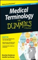 Medical Terminology for Dummies, 2nd Edition