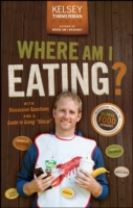 Where Am I Eating? an Adventure Through the Global Food Economy with Discussion Questions and a Guide to Going 'Glocal'