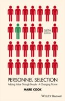 Personnel Selection - Adding Value Through People - a Changing Picture 6E