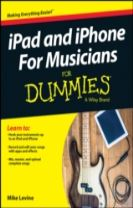 Ipad & Iphone for Musicians for Dummies