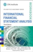 International Financial Statement Analysis Workbook, Third Edition
