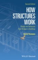 How Structures Work - Design and Behaviour From   Bridges to Buildings 2E