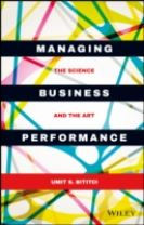 Managing Business Performance - the Science and   the Art