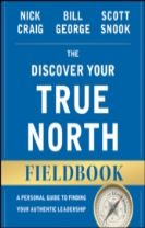 The Discover Your True North Fieldbook, Revised and Updated