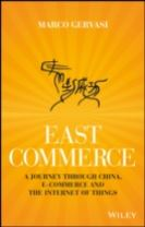 East-commerce - a Journey Through China E-Commerce and the Internet of Things