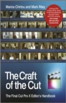 The Craft of the Cut - the Final Cut Pro X        Editor's Handbook