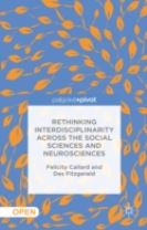 Rethinking Interdisciplinarity across the Social Sciences and Neurosciences