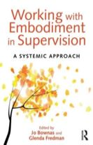 Working with Embodiment in Supervision