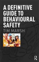 A Definitive Guide to Behavioural Safety
