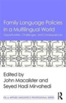 Family Language Policies in a Multilingual World