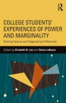 College Students' Experiences of Power and Marginality