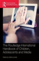 The Routledge International Handbook of Children, Adolescents and Media