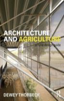 Architecture and Agriculture