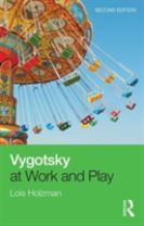 Vygotsky at Work and Play