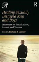 Healing Sexually Betrayed Men and Boys