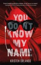 You Don't Know My Name