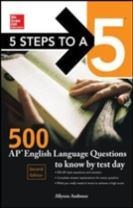 5 Steps to a 5: 500 AP English Language Questions to Know by Test Day