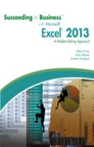 Succeeding in Business with Microsoft (R) Excel (R) 2013