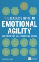 The Leader's Guide to Emotional Agility (Emotional Intelligence)