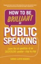How to Be Brilliant at Public Speaking 2e