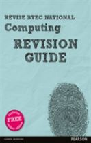 Revise BTEC National Computing Revision Guide