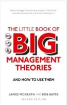 The Little Book of Big Management Theories
