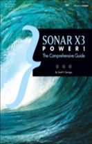 SONAR X3 Power!: The Comprehensive Guide
