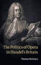 The Politics of Opera in Handel's Britain