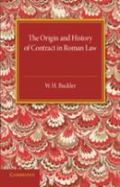 The Origin and History of Contract in Roman Law