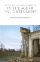 A Cultural History of Gardens in the Age of Enlightenment