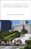 A Cultural History of Gardens in the Modern Age