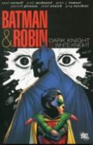 Batman And Robin White Knight Dark Knight HC