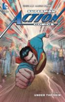Superman Action Comics Vol. 7 Under the Skin