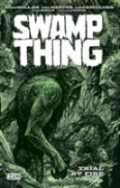Swamp Thing Vol. 3 Trial By Fire