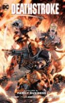Deathstroke Vol. 4 Family Business
