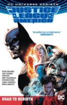 Justice League Of America The Road To Rebirth (Rebirth)