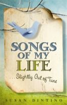 Songs of My Life... Slightly Out of Tune