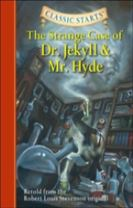 Classic Starts (R): The Strange Case of Dr. Jekyll and Mr. Hyde