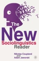 The New Sociolinguistics Reader